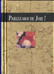 Parlez-Moi De Joie - Couverture - Format classique