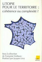 L'Utopie Des Territoires Coherents - Intérieur - Format classique
