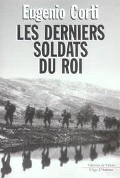 Les derniers soldats du roi - Intérieur - Format classique