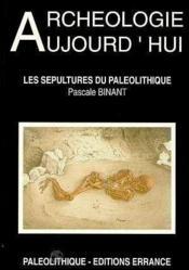 Les Sepultures Du Paleolithique - Couverture - Format classique