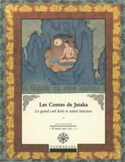 Contes Les De Jataka Le Grand Cerf Dore Et Autres Histoires Vol 1 - Couverture - Format classique