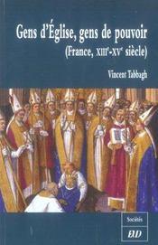 Gens D Eglise Gens De Pouvoir. France Xiii-Xve Siecle - Intérieur - Format classique