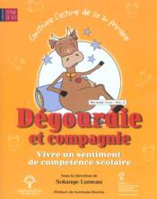 Dégourdie et compagnie ; vivre un sentiment de compétence scolaire - Couverture - Format classique