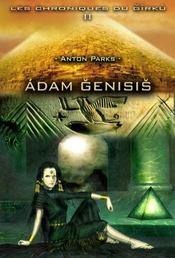 Les chroniques du Girku t.2 ; Adam Genisis - Intérieur - Format classique
