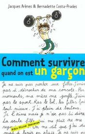 Vente  Comment survivre quand on est un garcon  - Rigon+Arenes+Costa+A - Emmanuelle Rigon - Jacques Arenes