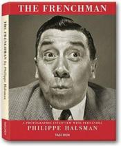 Vente livre :  The frenchman  - Philippe Halsman - Collectif