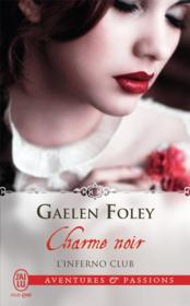 Vente livre :  L'inferno club t.3  - Gaelen Foley
