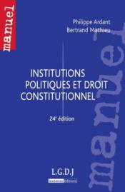 Institutions politiques et droit constitutionnel (24e édition) - Couverture - Format classique