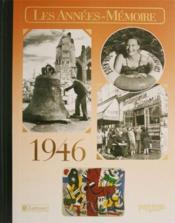 Les années-mémoires 1946 - Couverture - Format classique