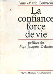 La Confiance Force De Vie - Couverture - Format classique