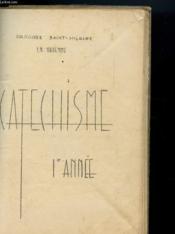 Catechisme 1e Annee - Couverture - Format classique