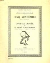 David Et Orphee. Seance Publique Annuelle Des Cinq Academies, Lundi 26 Octobre 1964. - Couverture - Format classique