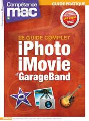 Vente livre :  Competence Mac N.34 ; Iphoto, Imovie Et Garage Band  - Collectif