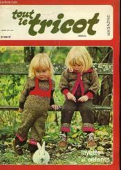 Tout Le Tricot - N°126 - Layette Et Enfants - Couverture - Format classique
