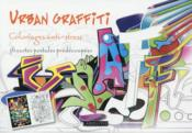 Vente livre :  Urban Graffiti ; coloriages cartes postales  - Collectif