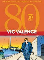Vic Valence ; intégrale t.1 à t.3 - Intérieur - Format classique