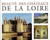 Chateaux De La Loire - Couverture - Format classique