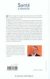 Sante A Domicile L'Assistance Medicale A Domicile Pour Une Meilleure Qualite De Vie Du Patient - 4ème de couverture - Format classique