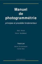 Manuel de photogrammetrie principes etprocedes fondamentaux - Couverture - Format classique