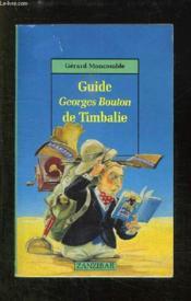 Guide georges bouton de timbalie - Couverture - Format classique
