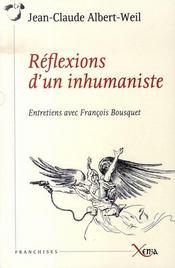 Réflexions d'un inhumaniste ; entretiens avec françois bousquet - Intérieur - Format classique