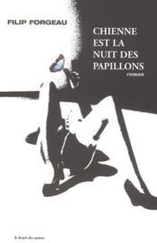 Chienne La Nuit Des Papillons - Couverture - Format classique