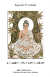 La Kriya Yoga Upanishad - Couverture - Format classique