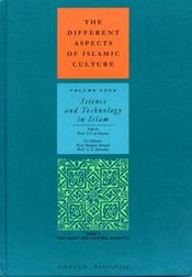 The different aspects of islamic culture t.4 ; science and technology in islam - Intérieur - Format classique