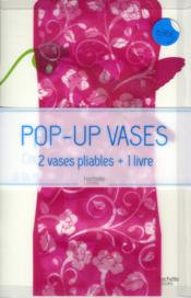 Vente livre :  Pop-up vases  - Collectif
