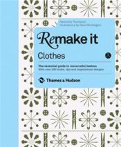 Remake It: Clothes /Anglais - Couverture - Format classique