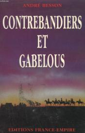 Contrebandiers Et Gabelous. - Couverture - Format classique