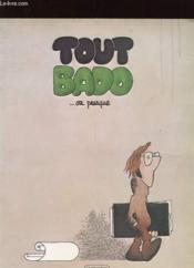 Tout Bado ... Ou Presque - Couverture - Format classique
