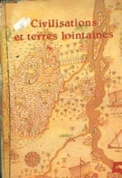 Civilisations Et Terres Lointaines - 5° - Couverture - Format classique