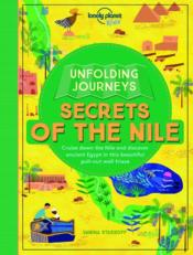 Vente livre :  UNFOLDING JOURNEYS ; secrets of the Nile (édition 2017)  - Collectif