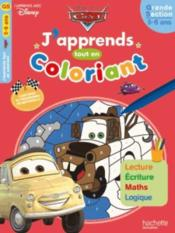Vente livre :  J'apprends tout en coloriant ; Cars ; grande section  - Collectif