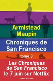 Vente  Chroniques de San Francisco ; INTEGRALE VOL.3 ; T.7 A T.9  - Armistead Maupin