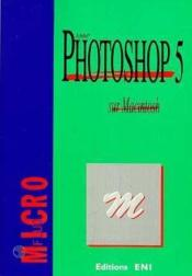 Vente livre :  Microfluo photoshop 5 sur Macintosh  - Collectif