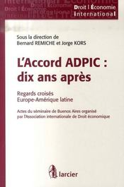 L'accord ADPIC : dix ans après ; regards croisés Europe -Amérique latine - Intérieur - Format classique