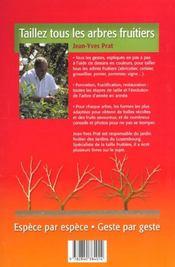 Taillez tous les arbres fruitiers. espèce par espèce, geste par geste - 4ème de couverture - Format classique
