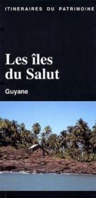 Les îles du salut ; Guyane - Couverture - Format classique
