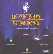 Le Printemps De Bourges. Scènes, Rues Et Coulisses - Intérieur - Format classique