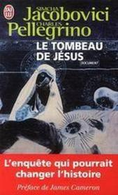 Le tombeau de Jésus - Couverture - Format classique