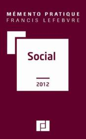 Vente  Memento Pratique ; Social (Edition 2012)  - Collectif