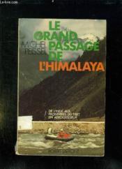 Le Grand Passage De L Himalaya. - Couverture - Format classique