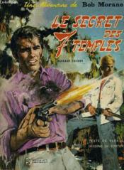 Une Aventure De Bob Morane - Le Secret Des Sept Temples. - Couverture - Format classique