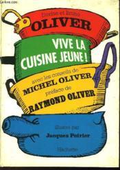 Vive La Cuisine Jeune ! - Couverture - Format classique
