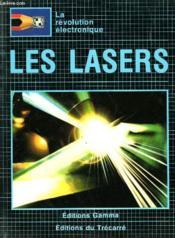 La Revolution Electronique - Les Lasers - Couverture - Format classique