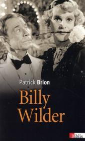Vente livre :  Billy Wilder  - Patrick Brion