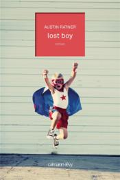 Lost boy  - Austin Ratner