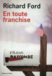 Vente  En toute franchise  - Richard Ford